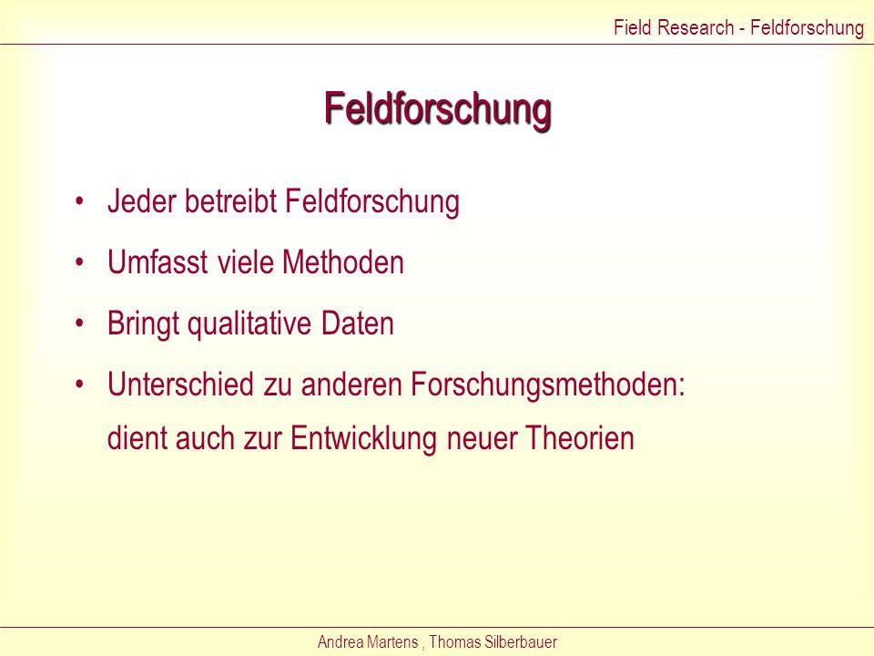Andrea Martens, Thomas Silberbauer Field Research - Feldforschung