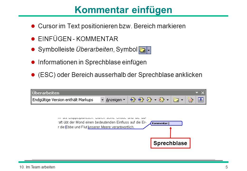 10.Im Team arbeiten5 Kommentar einfügen l Cursor im Text positionieren bzw.