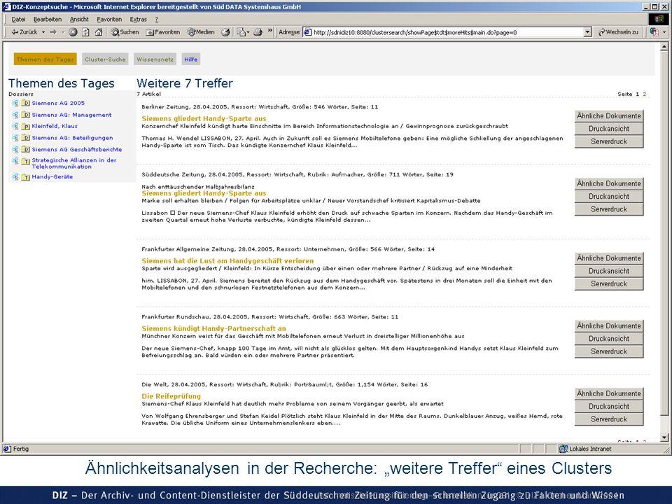 Automatische Klassifizierung – Präsentation für GBI © DIZ München März 2004 Ähnlichkeitsanalysen in der Recherche: weitere Treffer eines Clusters