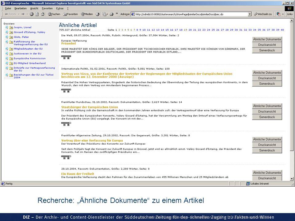 Automatische Klassifizierung – Präsentation für GBI © DIZ München März 2004 Recherche: Ähnliche Dokumente zu einem Artikel