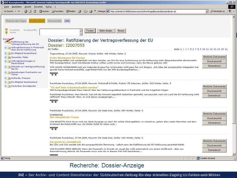 Automatische Klassifizierung – Präsentation für GBI © DIZ München März 2004 Recherche: Dossier-Anzeige