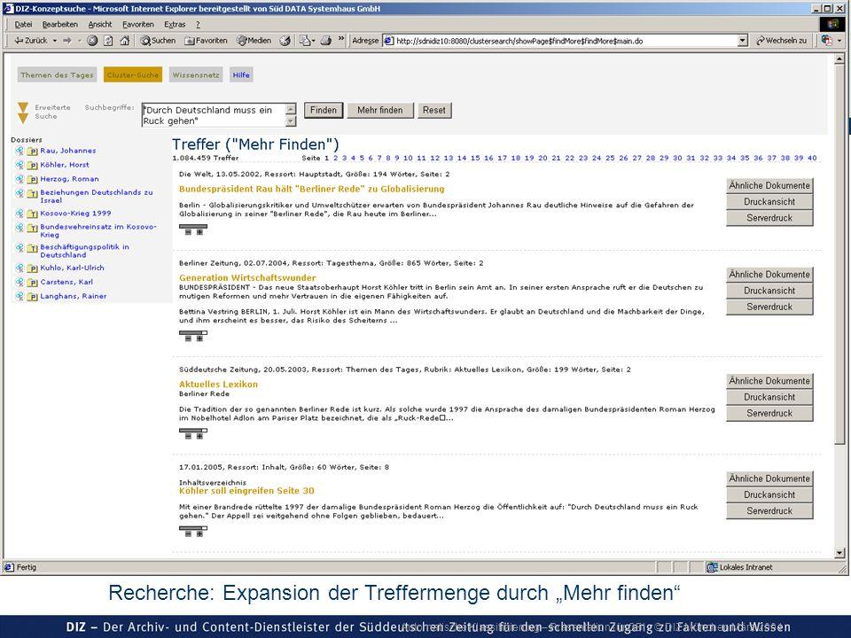 Automatische Klassifizierung – Präsentation für GBI © DIZ München März 2004 Recherche: Expansion der Treffermenge durch Mehr finden