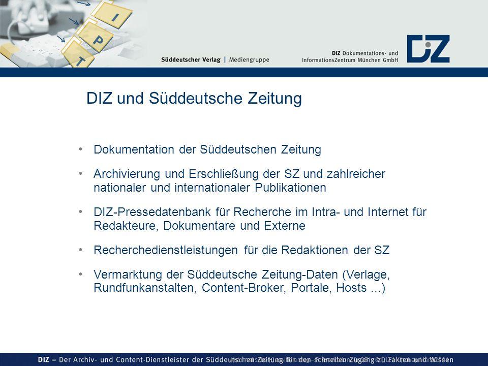 Automatische Klassifizierung – Präsentation für GBI © DIZ München März 2004 DIZ und Süddeutsche Zeitung Dokumentation der Süddeutschen Zeitung Archivi