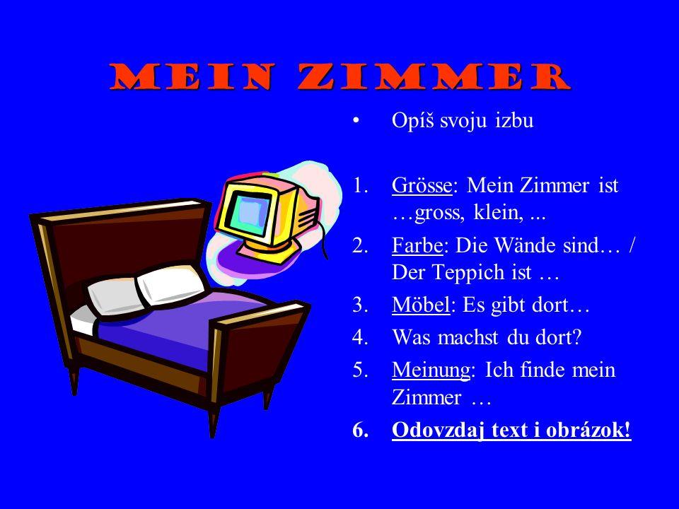 Mein Haus Nakresli a urob prezentáciu o svojom dome.