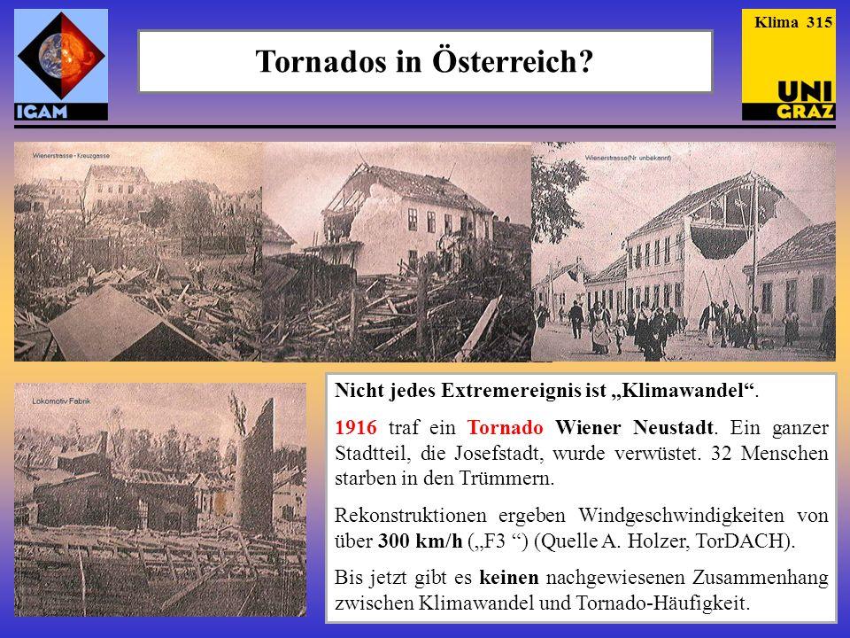 Tornados in Österreich? Nicht jedes Extremereignis ist Klimawandel. 1916 traf ein Tornado Wiener Neustadt. Ein ganzer Stadtteil, die Josefstadt, wurde