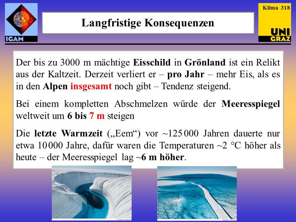Der bis zu 3000 m mächtige Eisschild in Grönland ist ein Relikt aus der Kaltzeit. Derzeit verliert er – pro Jahr – mehr Eis, als es in den Alpen insge