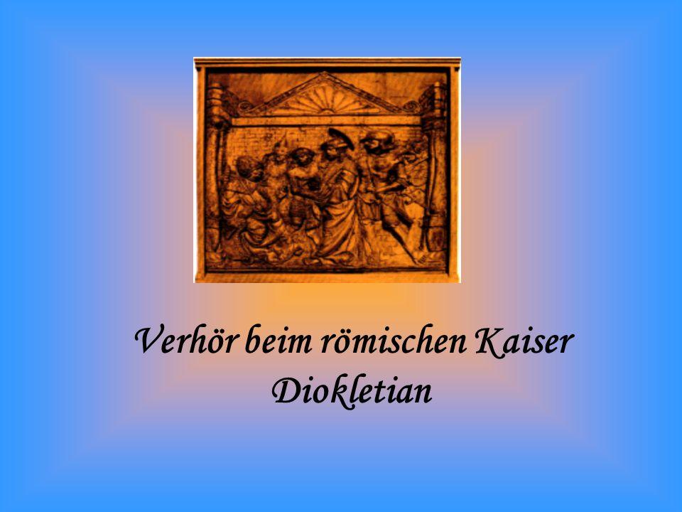 Verhör beim römischen Kaiser Diokletian