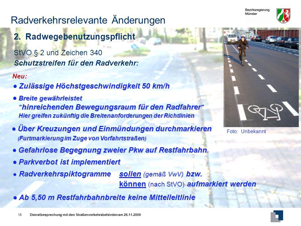 Dienstbesprechung mit den Straßenverkehrsbehörden am 26.11.200915 2.