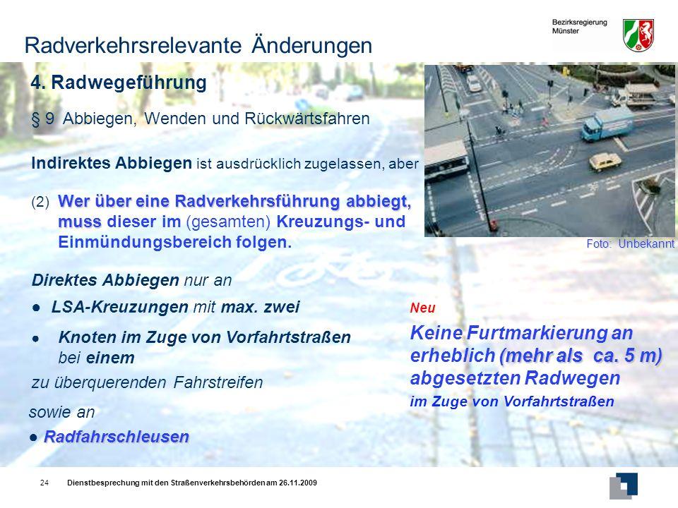Dienstbesprechung mit den Straßenverkehrsbehörden am 26.11.200924 4.