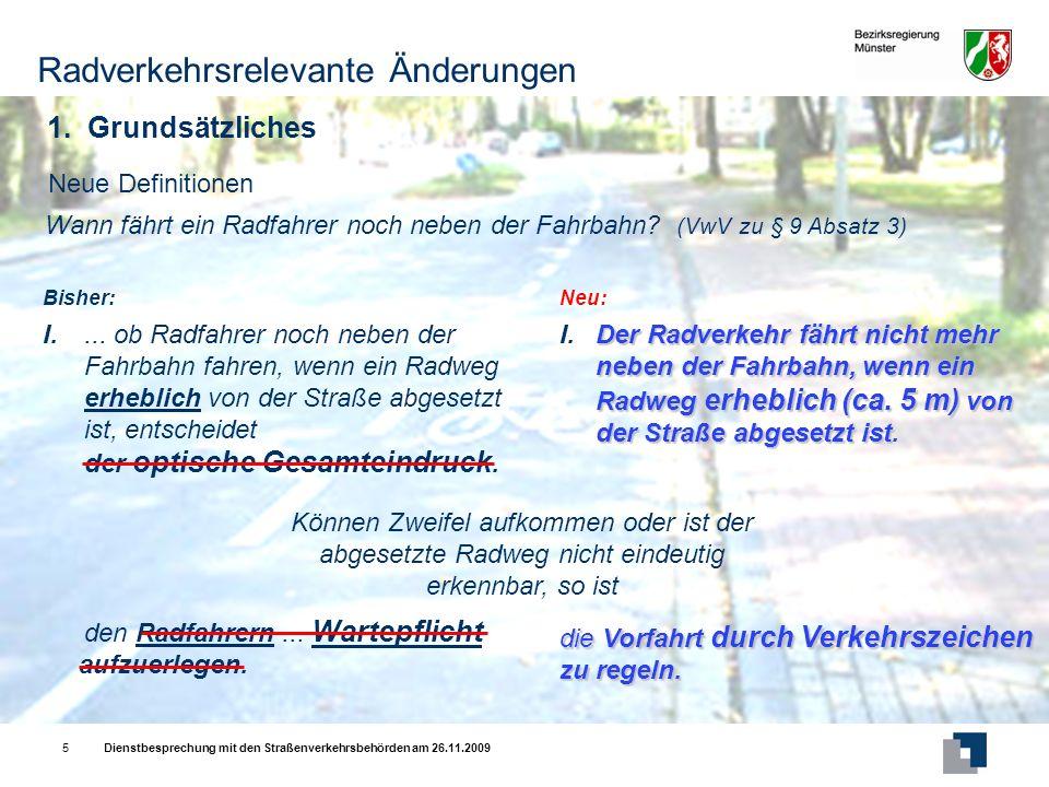 Dienstbesprechung mit den Straßenverkehrsbehörden am 26.11.20095 Neue Definitionen I....