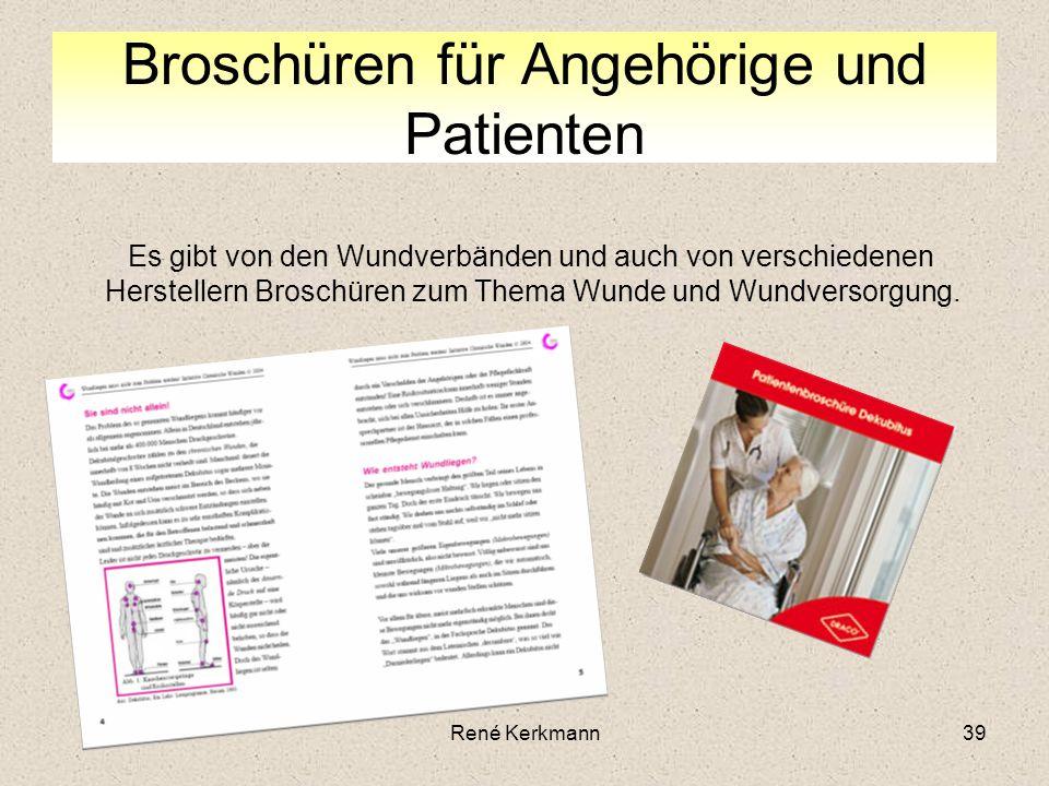 39 Broschüren für Angehörige und Patienten Es gibt von den Wundverbänden und auch von verschiedenen Herstellern Broschüren zum Thema Wunde und Wundver