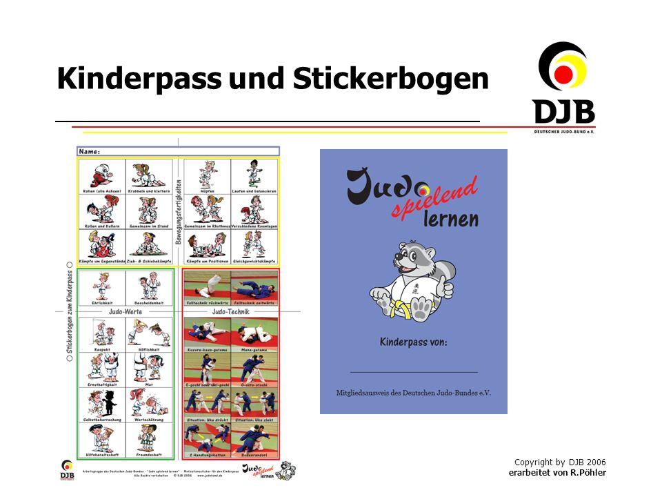 Copyright by DJB 2006 erarbeitet von R.Pöhler Kinderpass und Stickerbogen