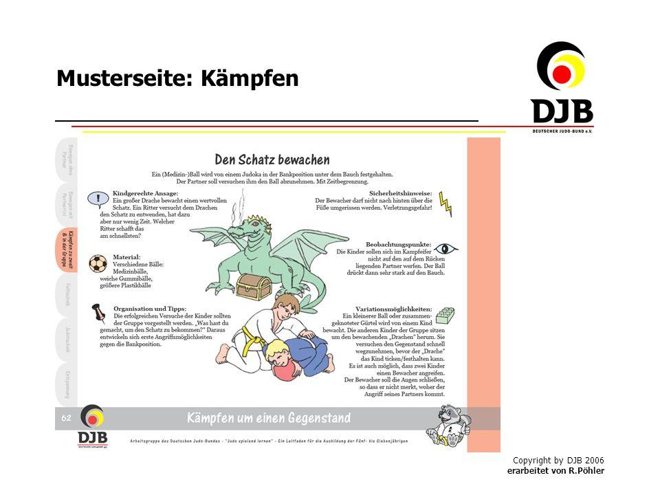 Copyright by DJB 2006 erarbeitet von R.Pöhler Musterseite: Kämpfen