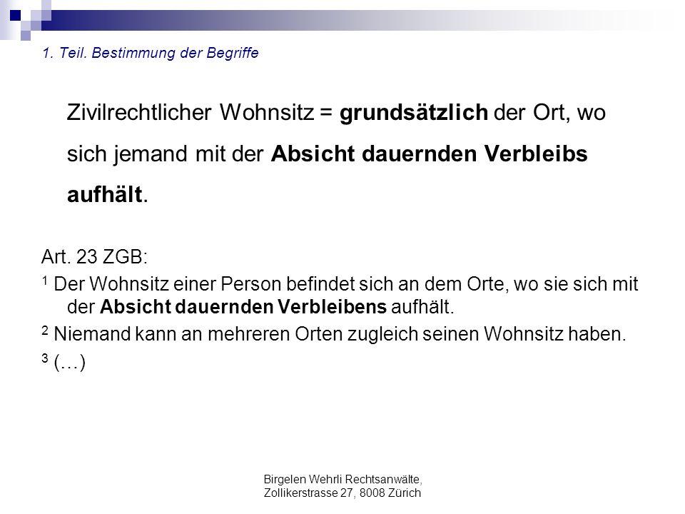 Birgelen Wehrli Rechtsanwälte, Zollikerstrasse 27, 8008 Zürich 2 Teil: Fallbeispiele anhand von Gerichtsentscheiden zum Melderecht - Zur Busse: Hier ist der Bezirksrat nicht zuständig.