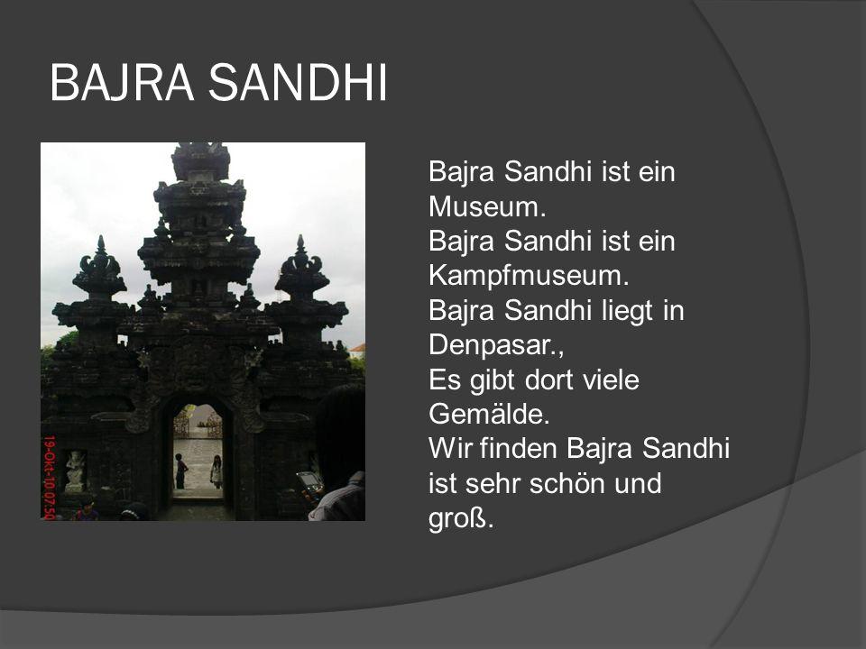BAJRA SANDHI Bajra Sandhi ist ein Museum. Bajra Sandhi ist ein Kampfmuseum.
