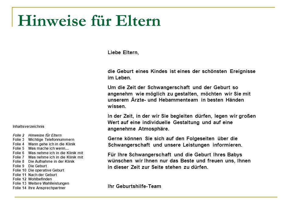 Wichtige Telefonnummern Vermittlung der Kreisklinik Wolfratshausen (rund um die Uhr besetzt) 08171/75-0 Babystation 08171/75-312 Kreißsaal 08171/75-313 Frauenärztin Dr.