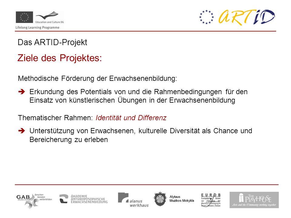 Das ARTID-Projekt Ziele des Projektes: Methodische Förderung der Erwachsenenbildung: Erkundung des Potentials von und die Rahmenbedingungen für den Ei