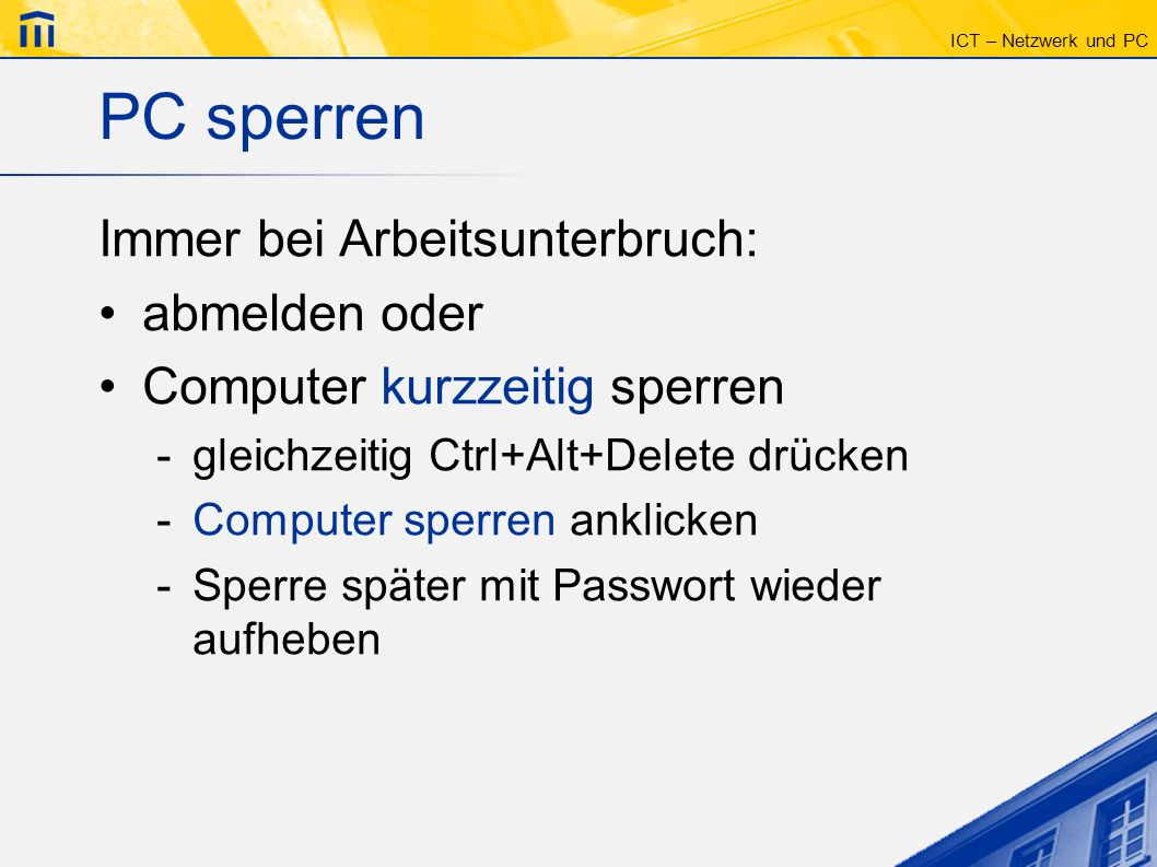 ICT – Netzwerk und PC Netzwerk Alle Computer sind miteinander verbunden (Netzwerk) PC-Räume Notebooks Server Firewall