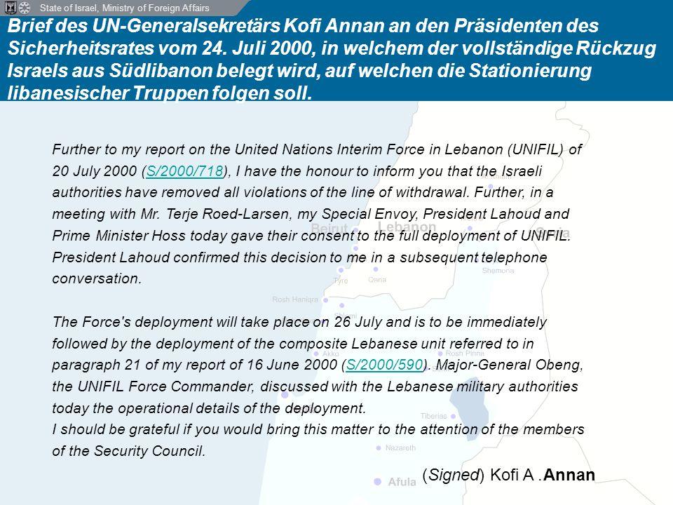State of Israel, Ministry of Foreign Affairs Brief des UN-Generalsekretärs Kofi Annan an den Präsidenten des Sicherheitsrates vom 24.