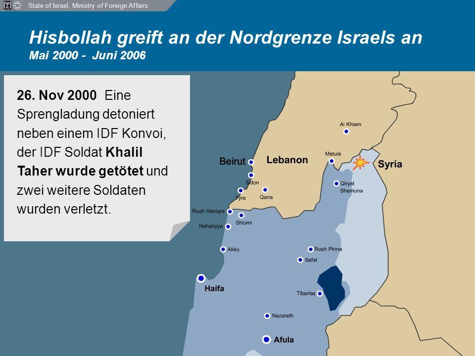 State of Israel, Ministry of Foreign Affairs Hisbollah greift zivile Ziele im Norden Israels mit Raketen an Juli 2006 Zusätzlich begann der andauernde Raketenbeschuss durch die Hisbollah auf zivile Ziele, nämlich die Städte und Dörfer im Norden Israels von libanesischem Territorium aus.