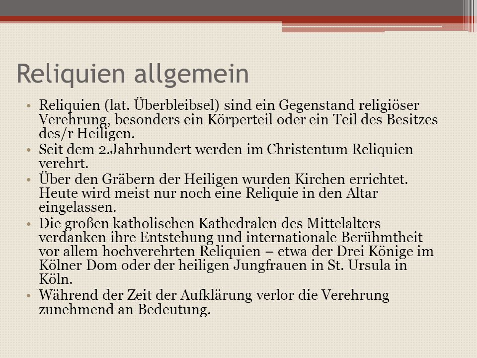 Reliquien allgemein Reliquien (lat.