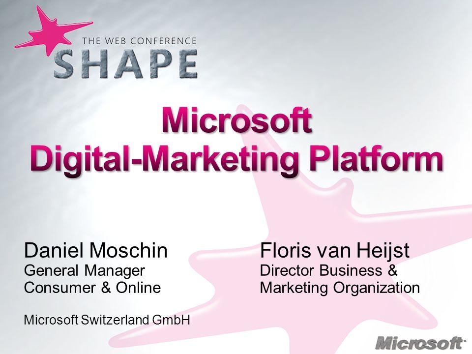 Daniel Moschin Floris van Heijst General Manager Director Business & Consumer & Online Marketing Organization Microsoft Switzerland GmbH