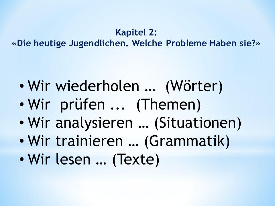 Die deutschen Jugendlichen haben keine … sind in Gruppen … sind … enttäuscht.