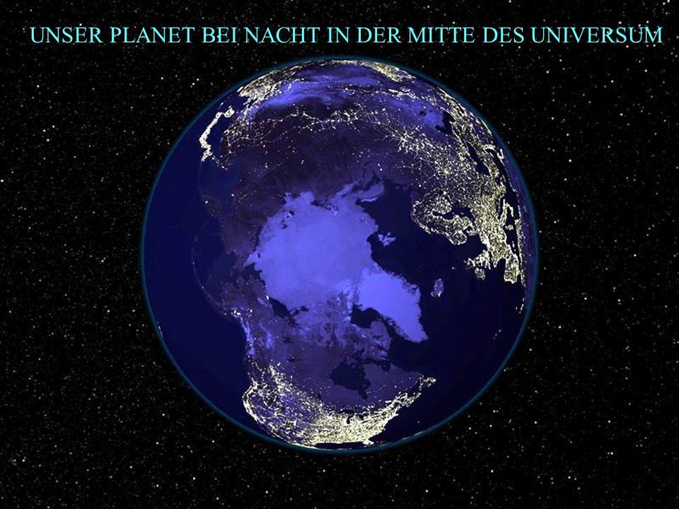 UNSER PLANET BEI NACHT IN DER MITTE DES UNIVERSUM