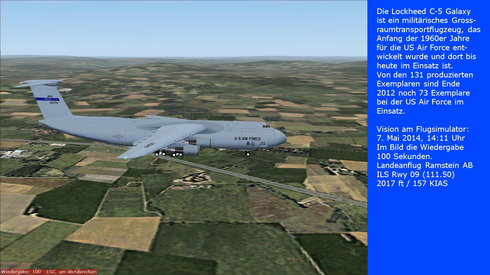 Die Lockheed C-5 Galaxy ist ein militärisches Gross- raumtransportflugzeug, das Anfang der 1960er Jahre für die US Air Force ent- wickelt wurde und do