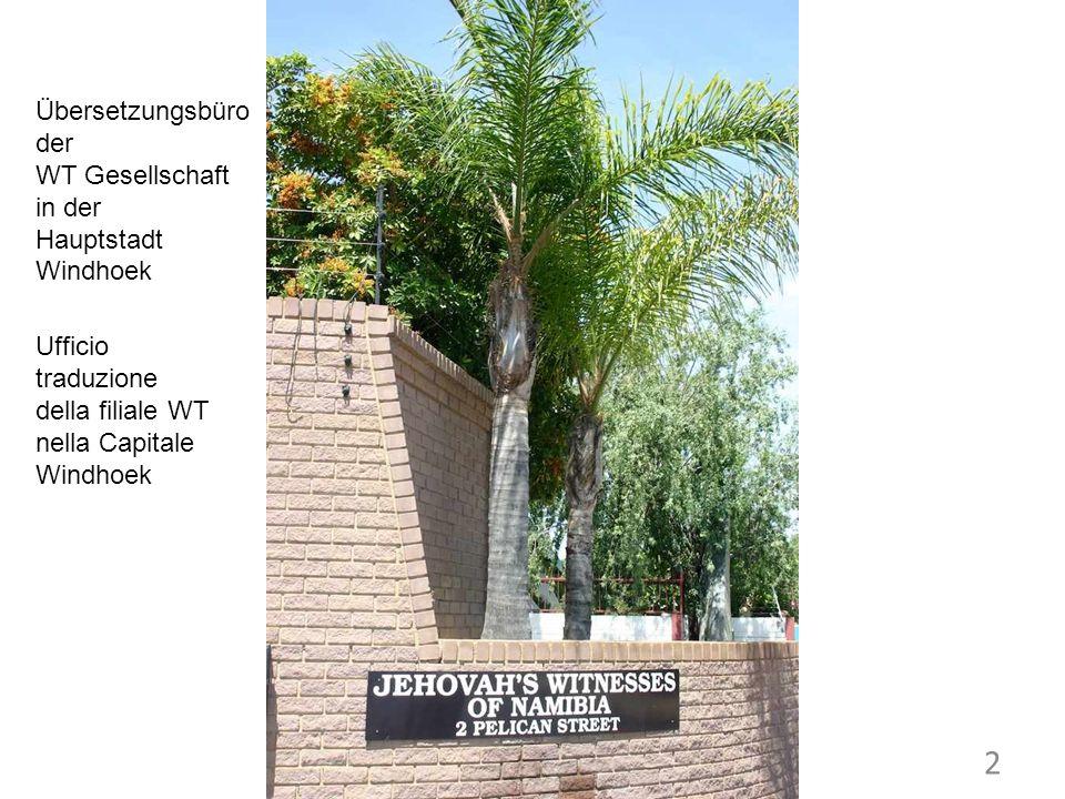 Übersetzungsbüro der WT Gesellschaft in der Hauptstadt Windhoek 2 Ufficio traduzione della filiale WT nella Capitale Windhoek