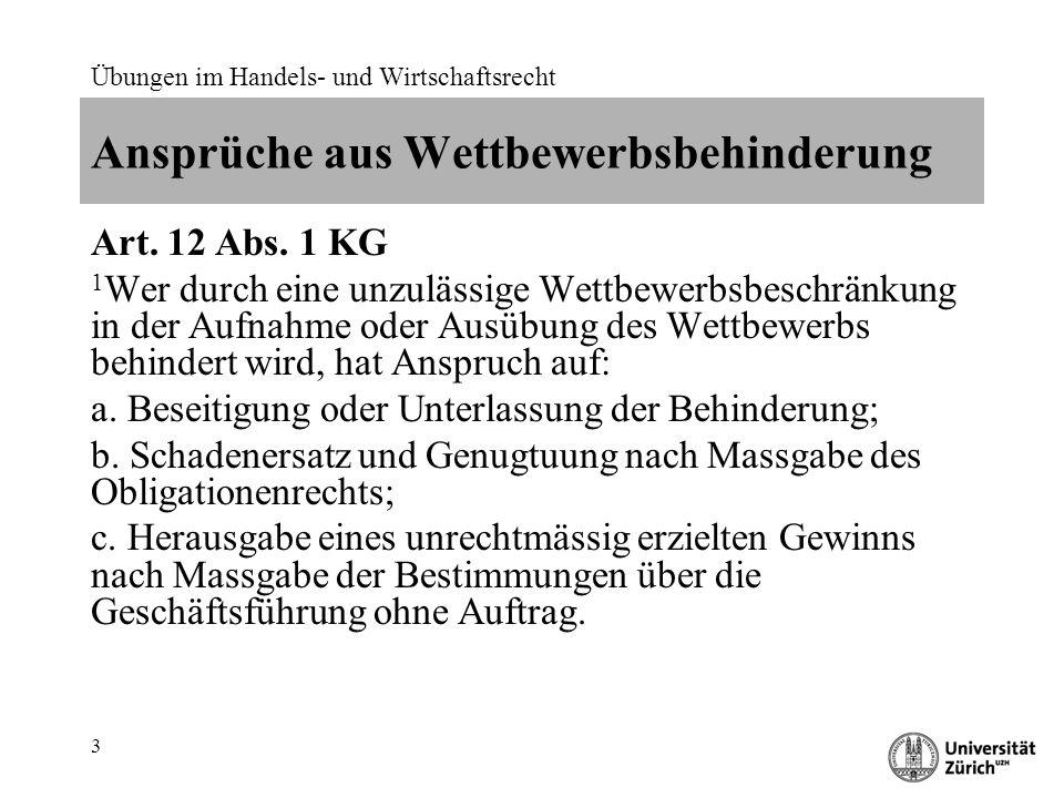 Übungen im Handels- und Wirtschaftsrecht 4 Persönlicher Anwendungsbereich Art.
