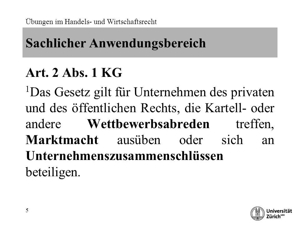 Übungen im Handels- und Wirtschaftsrecht 16 Sachliche Marktabgrenzung Art.