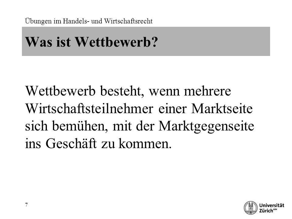Übungen im Handels- und Wirtschaftsrecht 18 Begriff der Marktbeherrschung Art.