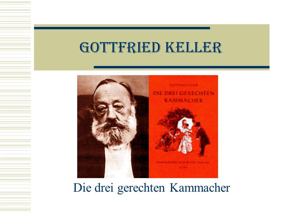 Gottfried Keller Die drei gerechten Kammacher