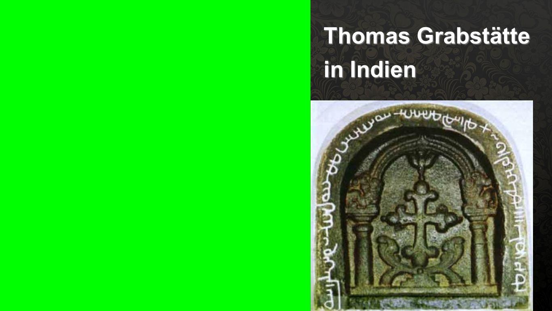 Thoms Grabstätte Thomas Grabstätte in Indien
