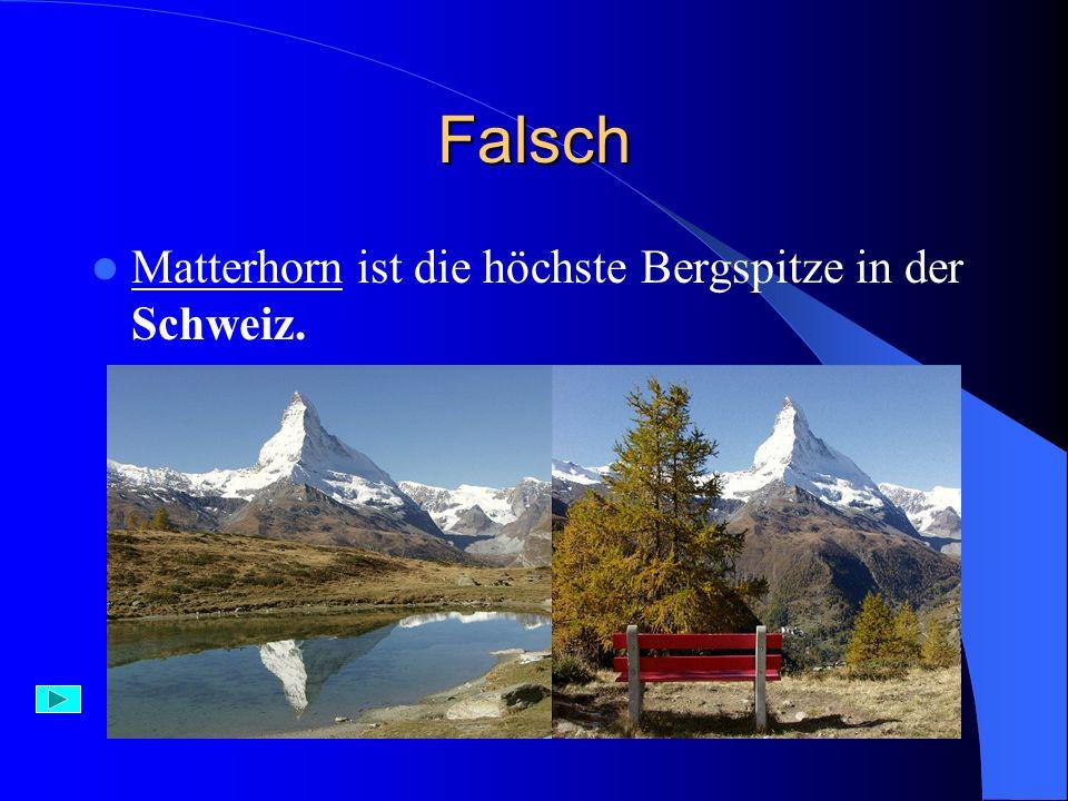 Aufgabe 10) Die höchste Bergspitze Deutschlands heißt: A) Matterhorn B) Zugspitze C) Glossglockner