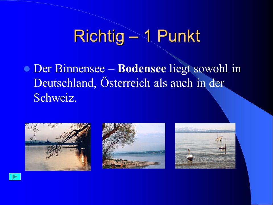 Falsch Der Neusiedlersee liegt nur in Österreich.