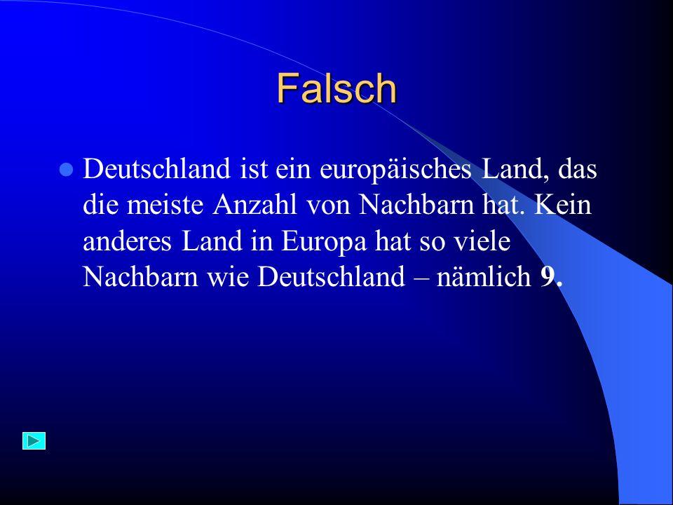 Aufgabe 1) Deutschland hat : A) 7 B) 8 C) 9 Nachbarn