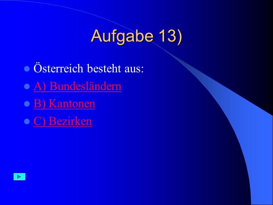 Falsch Der Mondsee liegt in Österreich.