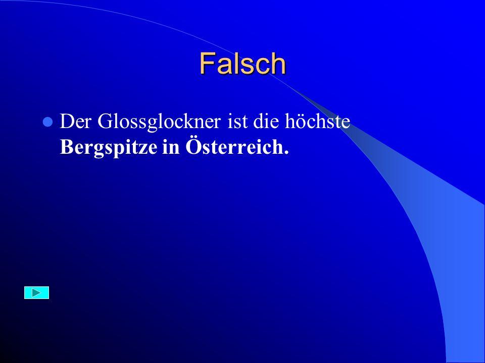 Aufgabe 24) Die höchste Bergspitze in der Schweiz ist: A) der Glossglockner B) Monte Rosa – die Doufourspitze C) die Zugspitze
