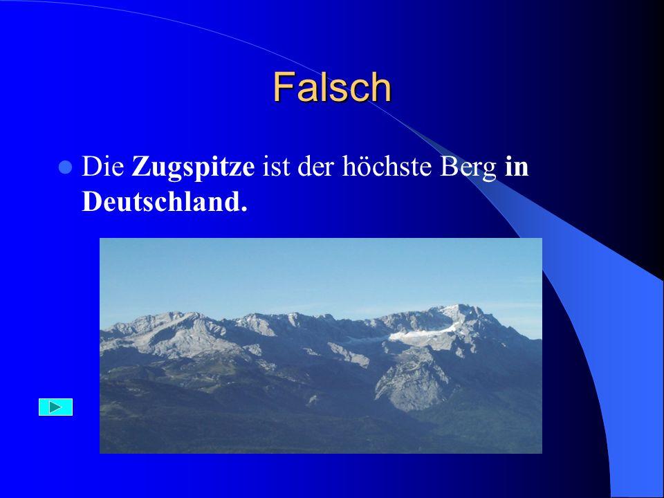 Richtig Mit 4478 Metern Höhe ist die Monte Rosa, auch Doufourspitze genannt die höchste Bergspitze in der Schweiz.