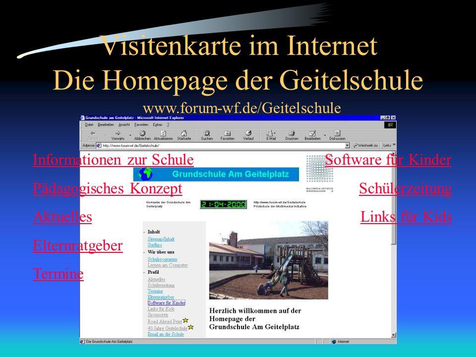 Visitenkarte im Internet Die Homepage der Geitelschule Informationen zur Schule Pädagogisches Konzept Aktuelles Elternratgeber Termine Software für Ki