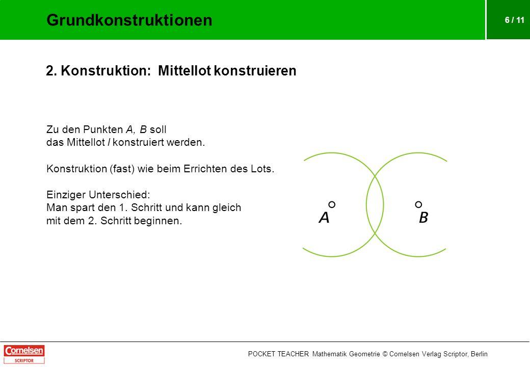 6 / 11 Zu den Punkten A, B soll das Mittellot l konstruiert werden.