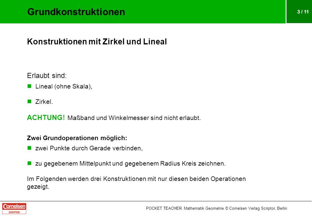 3 / 11 Konstruktionen mit Zirkel und Lineal Erlaubt sind: Lineal (ohne Skala), Zirkel.