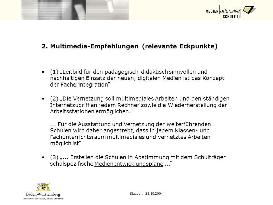 Stuttgart | 28.10.2004 3.Was ist ein Medienentwicklungsplan.