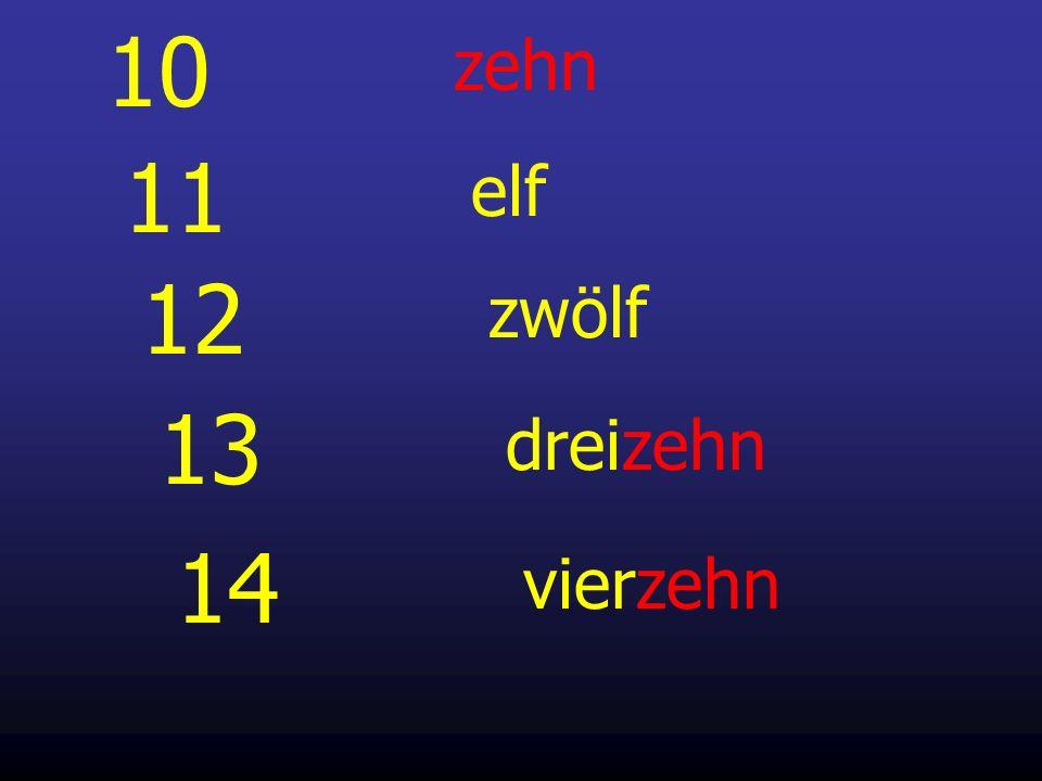 11 elf 12 zwölf 13 dreizehn 10 zehn 14 vierzehn