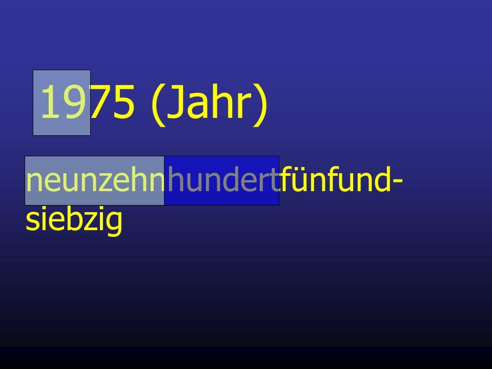 1975 (Jahr) neunzehnhundertfünfund- siebzig