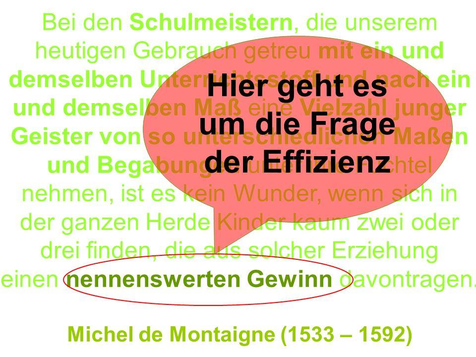 Als Johann Friedrich Herbart, Nachfolger von Kant in Königsberg und einer der großen Didaktik- Theoretiker, etwa um 1800 einmal gefragt wurde, was denn aus seiner Sicht das Hauptproblem des Unterrichts sei, hat er geantwortet: Das ist die Verschiedenheit der Köpfe....