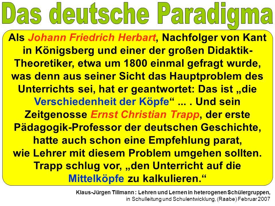 Als Johann Friedrich Herbart, Nachfolger von Kant in Königsberg und einer der großen Didaktik- Theoretiker, etwa um 1800 einmal gefragt wurde, was den