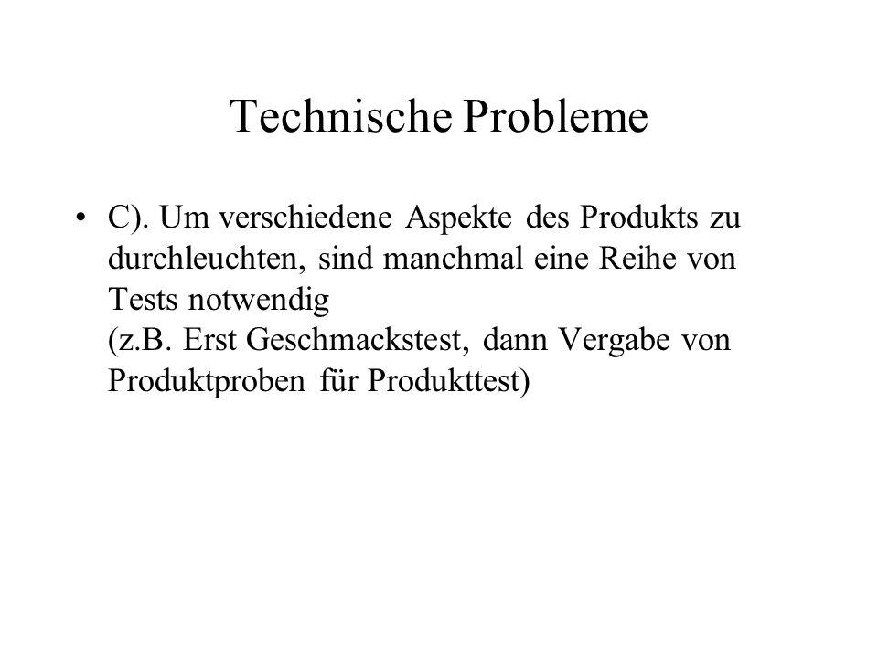 Technische Probleme C).